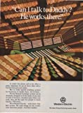 """Vintage Magazine Print Ad: 1973 Western Electric, Private Branch Exchange Switching Systems, """"Can I Talk to Daddy? He Works there"""""""