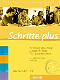 Schritte plus. Prüfungstraining Deutsch-Test für Zuwanderer: Deutsch als Fremdsprache