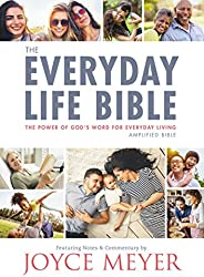 The Everyday Life Bible: The Power of God's Word for Everyday Li