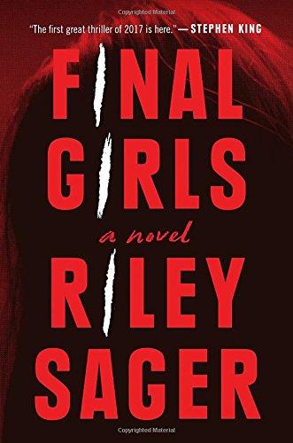Image of Final Girls: A Novel