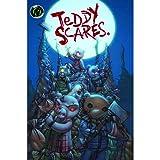Teddy Scares: Volume 1