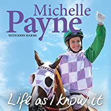 Life as I Know It Audiobook by Michelle Payne Narrated by Pia Miranda