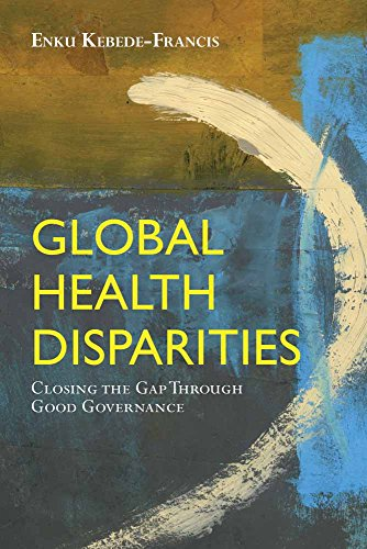 Global Health Disparities: Closing the Gap Through Good Governance