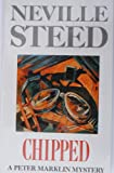 Front cover for the book Chipped by Neville Steed