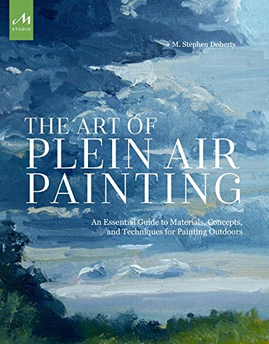 Pdf History The Art of Plein Air Painting: An Essential Guide to Materials, Concepts, and Techniques for Painting Outdoors