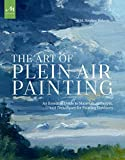 #9: The Art of Plein Air Painting: An Essential Guide to Materials, Concepts, and Techniques for Painting Outdoors