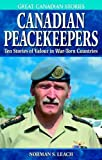 Canadian Peacekeepers, Norman Leach, 1894864360