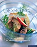 Quick and Healthy, Whitaker Wellness Institute and Julian M. Whitaker, 1930603088