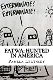 img - for Fatwa: Hunted in America book / textbook / text book