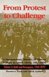 From Protest to Challenge, Volume 5: A Documentary History of African Politics in South Africa, 1882–1990: Nadir and Resurgence, 1964–1979