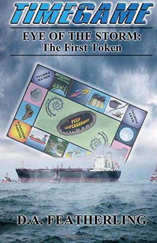 Download Eye of the Storm: The First Token (Time Game Series) (Volume 1) pdf epub
