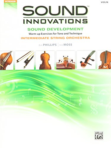 Alfred Sound Innovations String Orchestra Sound Development Violin Book (Innovations Series)