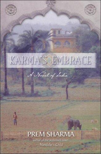 Karma's Embrace: A Novel of India