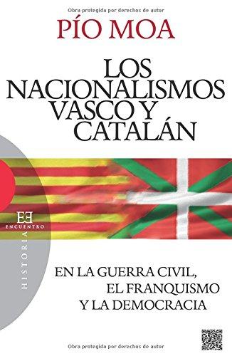 nacionalismos Vasco y Catalan, Los-En La (Ensayo): Amazon.es: Moa Rodríguez, Luis Pío: Libros