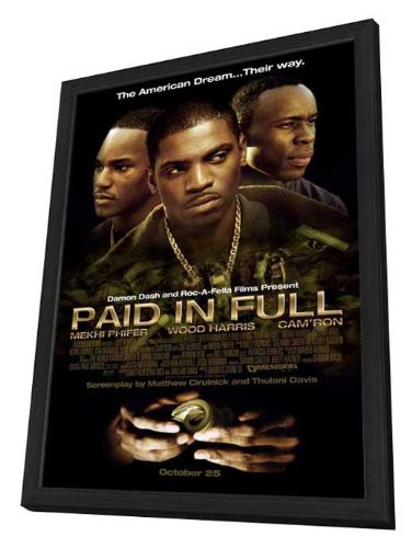 Paid in Full - 27 x 40 Framed Movie Poster by Movie Posters