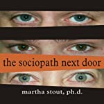 The Sociopath Next Door | Martha Stout