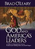 God and America's Leaders, Brad O'Leary, 1935071262
