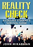 img - for Reality Check: A College Student's Survival Guide book / textbook / text book