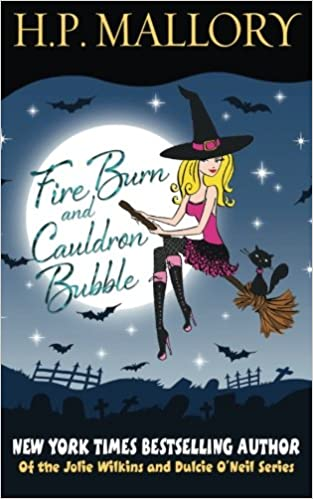 Book Fire Burn And Cauldron Bubbl (The Jolie Wilkins Series) (Volume 1)
