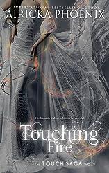 Touching Fire (Touch Saga Book 2)