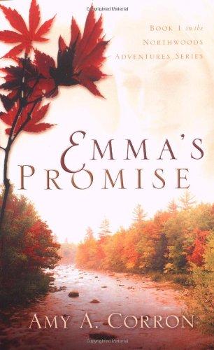 Emma's Promise (Northwoods Adventures) (Northwood Mall)
