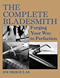 img - for The Complete Bladesmith: Forging Your Way to Perfection book / textbook / text book