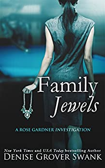 Family Jewels: Rose Gardner Investigations #1 by [Swank, Denise Grover]
