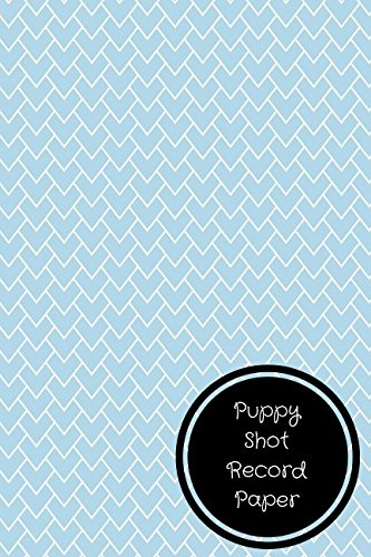 Download Puppy Shot Record Paper: Pet Log Book PDF