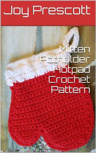 Mitten Potholder Hotpad Crochet Pattern