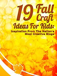 19 Fall Craft Ideas For Kids: Inspiration From The Nation's Most Creative Blogs