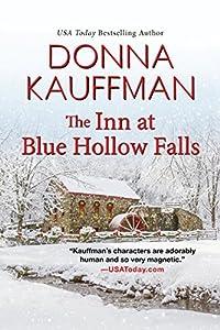 The Inn At Blue Hollow Falls: Blue Hollow Falls #2