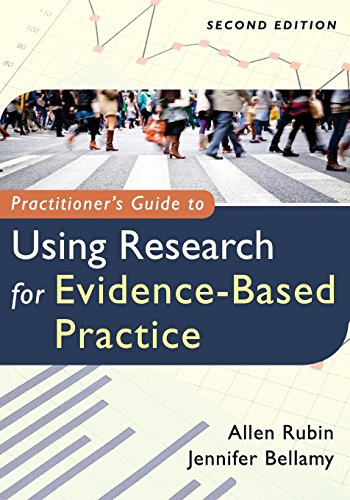 Practitioners Guide to Using Research for Evidence Based Practice 2E