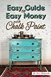The Easy Guide to Easy Money with Chalk Paint Furniture