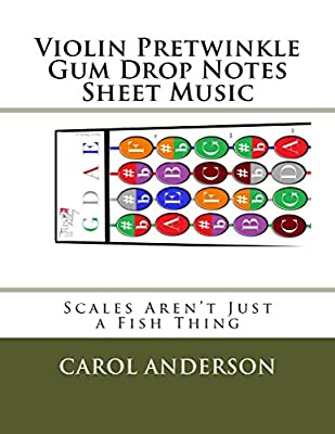 Violin Pretwinkle Gum Drop Notes Sheet Music: Scales Aren't Just a Fish Thing - Igniting Sleeping Brains through Music