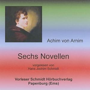 Sechs Novellen Hörbuch