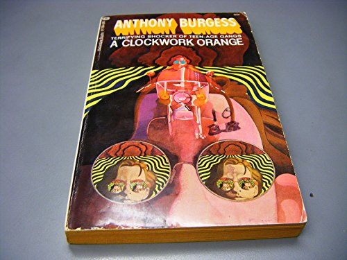 the issues related to anthony burgess a clockwork orange A clockwork orange - anthony burgess – full title a clockwork orange  burgess's novels address fundamental issues of human nature and morality, such as the .