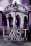 """""""The Last Academy"""" av Anne Applegate"""