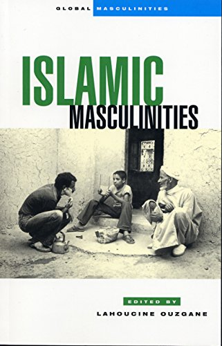 Download Islamic Masculinities (Global Masculinities) Pdf
