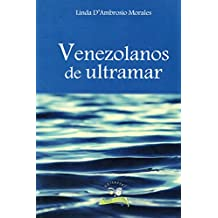 Venezolanos de ultramar (Spanish Edition)