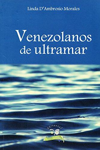 Venezolanos de ultramar (Spanish - Linda Ambrosio
