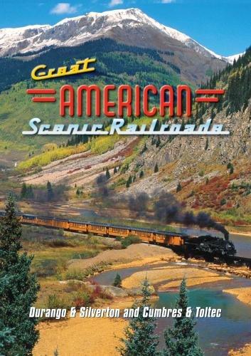 - Great American Scenic Railroads: Durango & Silverton & Cumbres & Toltec