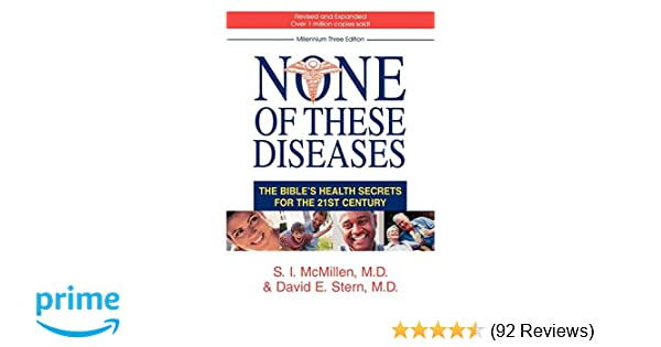 None of these diseases the bibles health secrets for the 21st none of these diseases the bibles health secrets for the 21st century s i md mcmillen david e md stern 9780800575199 amazon books fandeluxe Images