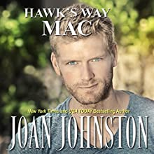 Hawk's Way: Mac Audiobook by Joan Johnston Narrated by Joan Johnston