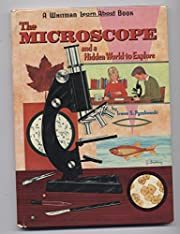 The microscope and a hidden world to explore…