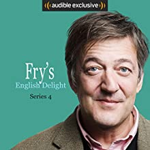 Fry's English Delight (Series 4) Other by Stephen Fry Narrated by Stephen Fry