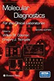 Molecular Diagnostics: For the Clinical Laboratorian