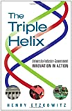 The Triple Helix: University-Industry-Government Innovation in Action, Henry Etzkowitz, 0415964512