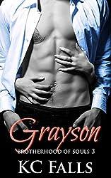 Grayson (Brotherhood of Souls Book 3)