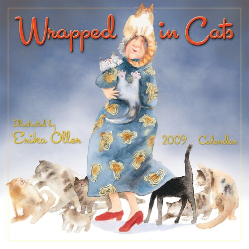 Wrapped in Cats 2009 Wall Calendar (Calendar)