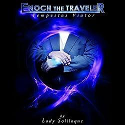 Enoch the Traveler: Tempestas Viator